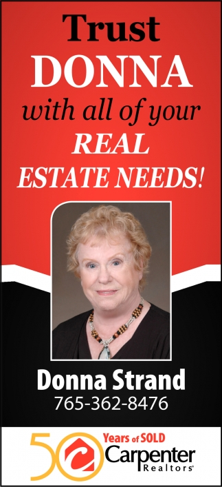 Trust Donna with All of Your Real Estate Needs!